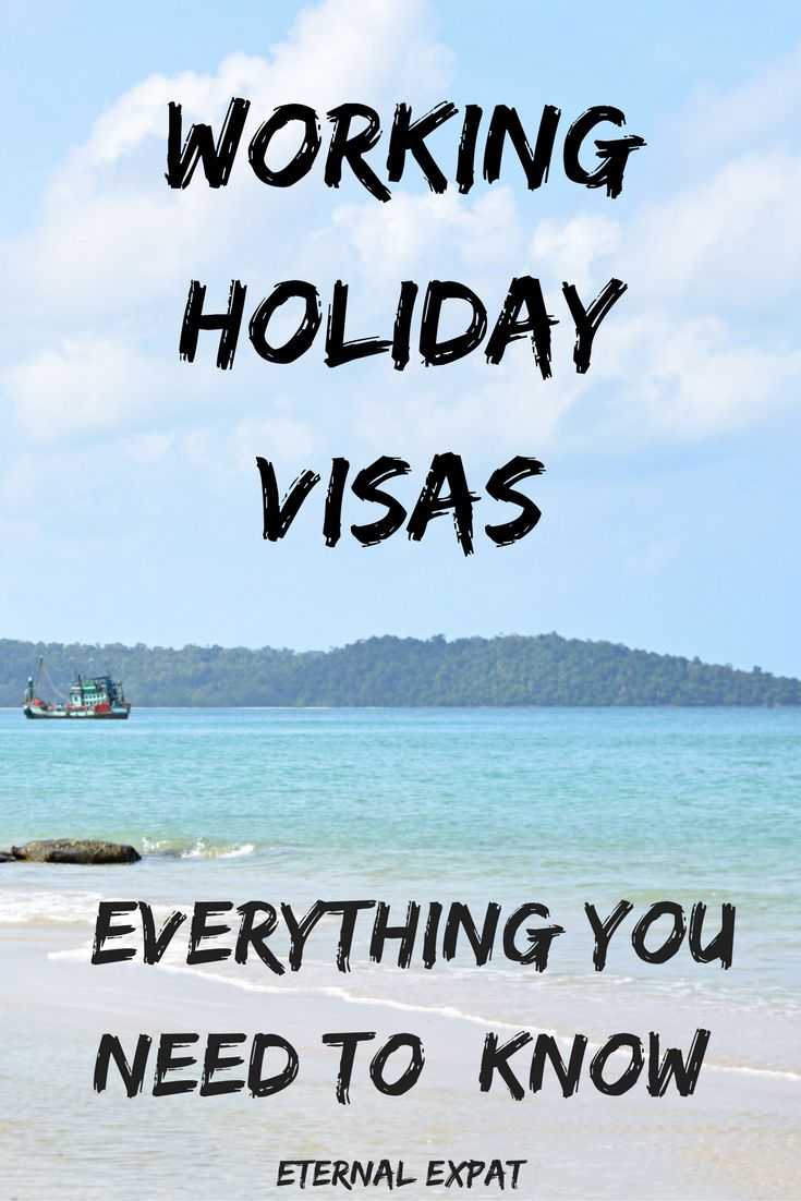 Everything you need to know about getting a working holiday visa around the world | Eternal Expat