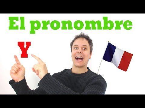 Pronombre Y en Frances - YouTube