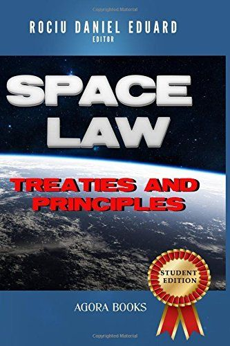 Space Law: Treaties and Principles, http://www.amazon.com/dp/1490995498/ref=cm_sw_r_pi_awdm_MGOywb1YQRK5T