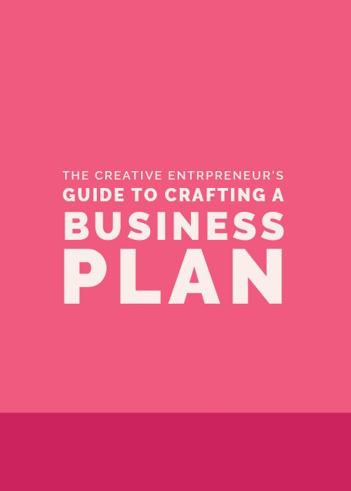 The Creative Entrepreneur's Guide to Crafting a Business Plan | Elle & Company