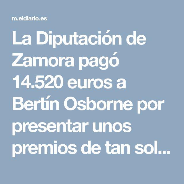 La Diputación de Zamora pagó 14.520 euros a Bertín Osborne por presentar unos premios de tan solo 2.000