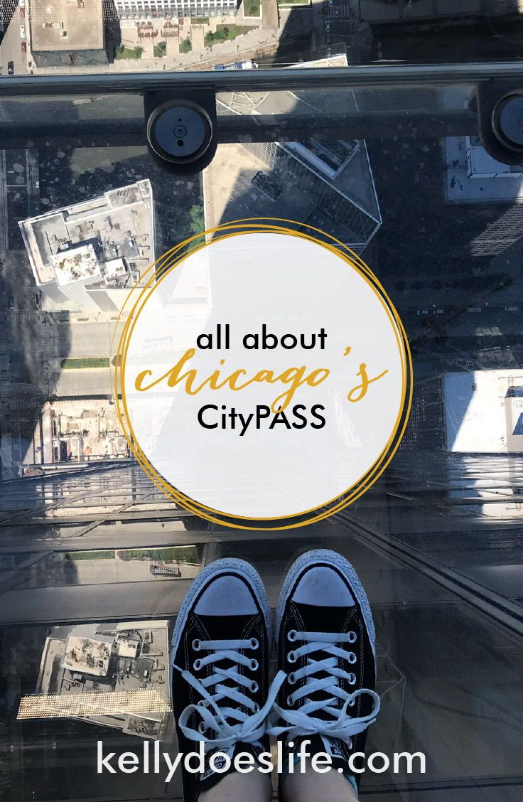 Everything You Need To Know About Chicago S Citypass If It Is Worth It And Advice On How To Get The Most Out Of It City Pass Travel Usa Travel