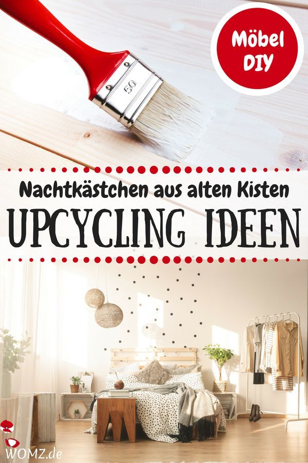 Diy Mobel Upcycling Ideen Aus Alten Holz Bzw Obstkisten Womz