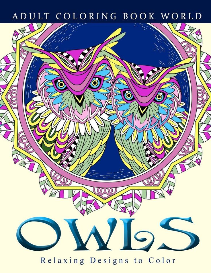 Coloring Book For Adults Beautiful Owls Designs Anti Stress Color Art Therapy
