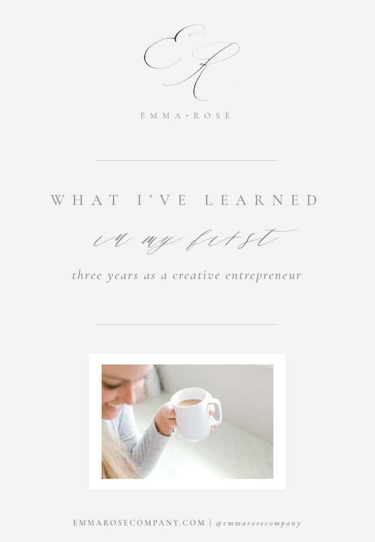 What I've Learned in my First Three Years as a Creative Entrepreneur | Emma Rose Company_ERC Blog Template.jpg