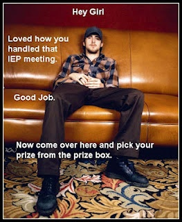 "Ryan Gosling ""Hey Girl"" SLP - Loved how you handled that IEP meeting. Good job. Now come over here and pick your prize from the prize box."