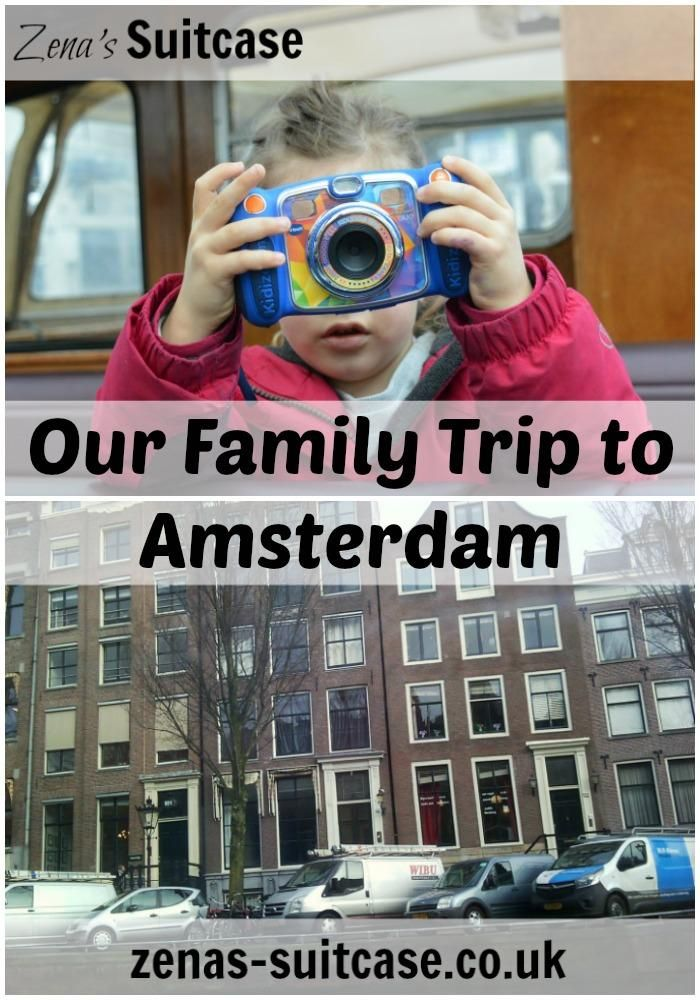 Our Family Trip To Amsterdam - Zena's Suitcase
