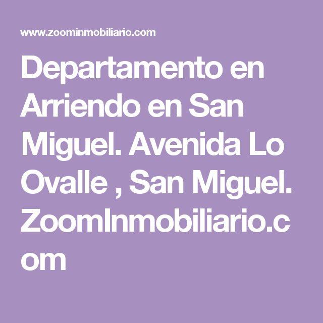 Departamento en Arriendo en San Miguel. Avenida Lo Ovalle , San Miguel. ZoomInmobiliario.com