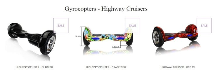 While looking for highway cruiser online, you can check the portal of Gyrocopters. By clicking on the website, you can have detailed information about all the hover boards available with them.