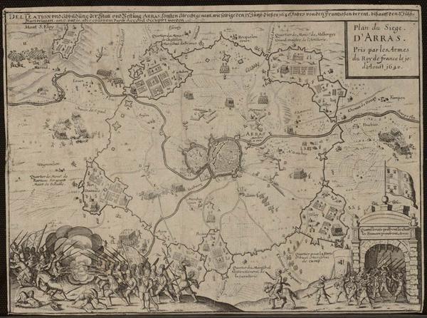 """""""Plan du siège d'Arras pris par les armées du roi de France le 10 d'aoust 1640"""" Gravure sur cuivre, archives départementales du Pas de Calais. -  44) MARECHAL-DUC DE LA MEILLERAYE: .. et concourut ainsi, d'une manière efficace, aux événements qui amenèrent la reddition d'Arras. Enfin le 9 août 1640, malgré la proximité de l'armée espagnole forte de 30 000 hommes environ qui occupait Roeux et Mouchy le Pieux, Arras capitula entre les mains de Châtillon, de La Meilleray et de Chaunes."""