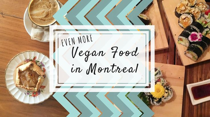 Even More Vegan Food in Montreal / Vegan Sushi and an Italian Cafe in Mtl // at happiestwhenexploring . com