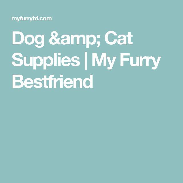 Dog & Cat Supplies | My Furry Bestfriend