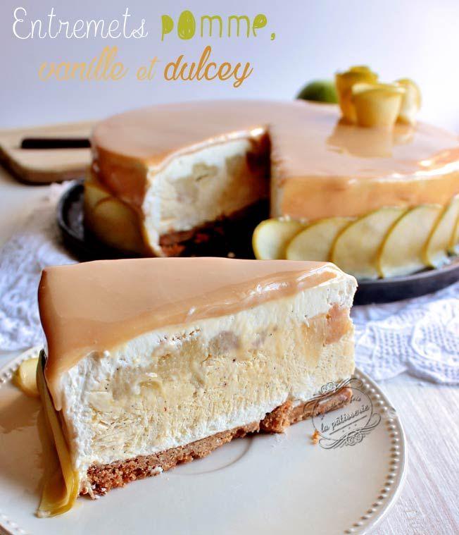 Recette d'entremets pomme vanille et chocolat Dulcey / Apple, vanilla and Dulcey chocolate recipe ~ Il était une fois la pâtisserie