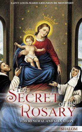 """Written by St. Louis de Montfort, this famous Marian masterpiece, defined by Blessed Pope John Paul II as """"precious,"""" guide the faithful in discovering the spiritual treasures of the Holy Rosary."""
