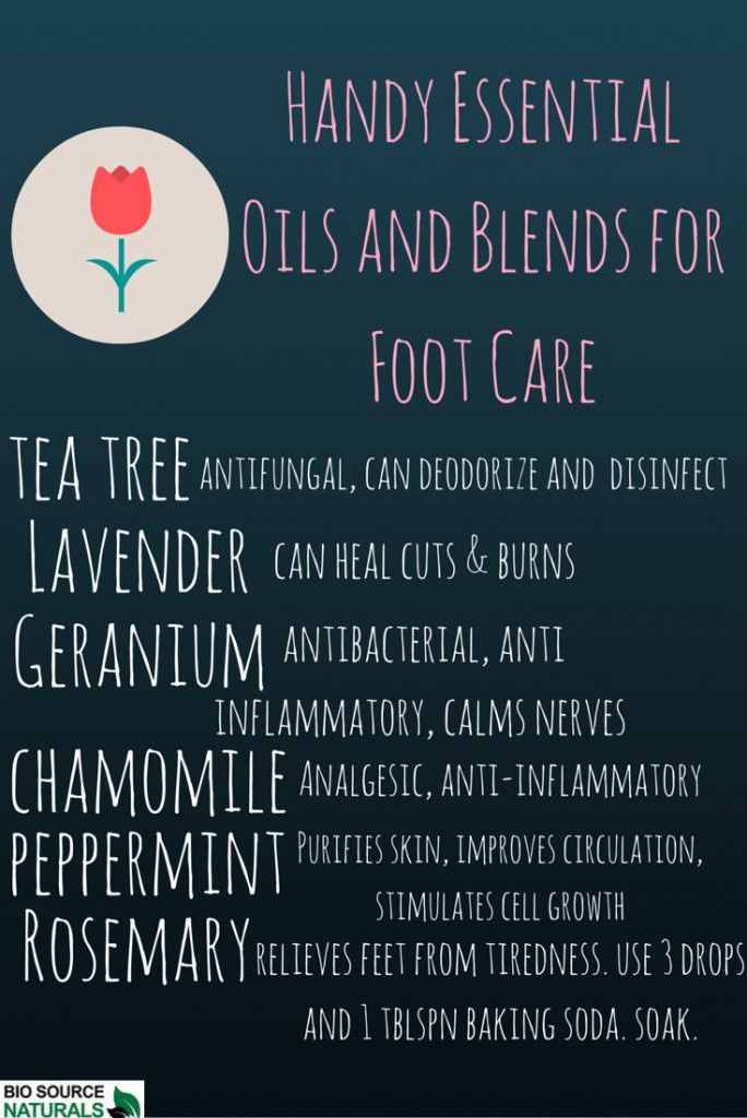 Essential oils are great for foot care  Try a foot bath with essential oils to cleanse  deodorize  purify the skin  reduce aches and pains  treat blisters  cuts  and wounds   aromatherapy