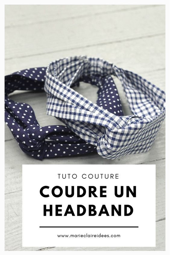 Coudre un headband / tuto couture / tutoriel couture gratuit