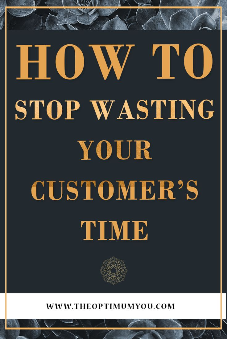 If you want to keep your customers you need to start implementing the strategies that prioritize their time, not just yours.