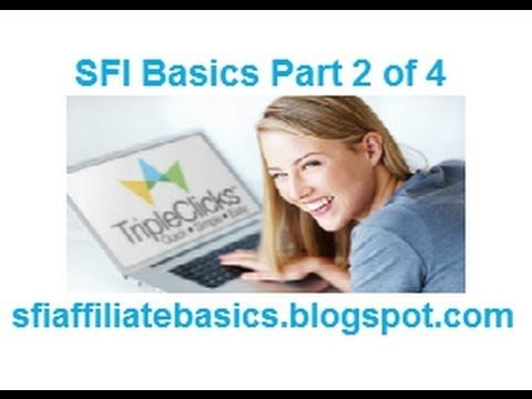 SFI Affiliate Marketing Group Basics Nº2 Increase your Earnings by Generating Sales at TripleClicks