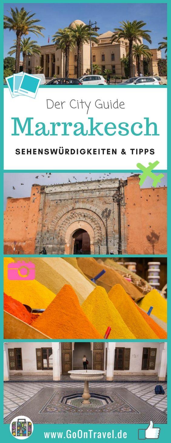 Sehenswürdigkeiten in der Altstadt und Neustadt von Marrakesch sowie wichtige (Überlebens-) Tipps.   Djamaa El Fna, El Badiaa Palast, Bahia Palast, Souks in Marrakesch, Tipps Marrakesch