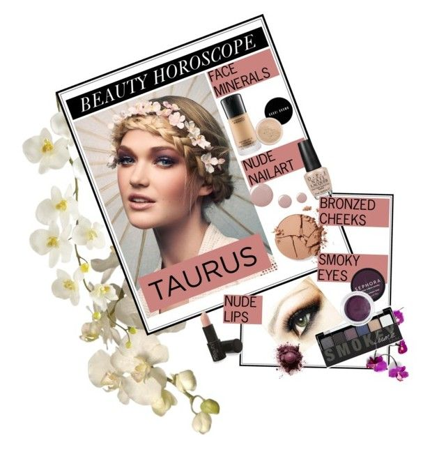 """""""TAURUS BEAUTY HOSROSCOPE FOR MAY 2013"""" by mara-petcana ❤ liked on Polyvore featuring beauty, Sia, Pier 1 Imports, Bobbi Brown Cosmetics, Topshop, OPI, tarte, NYX and Sephora Collection"""