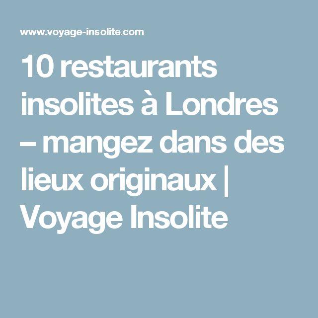 10 restaurants insolites à Londres – mangez dans des lieux originaux | Voyage Insolite