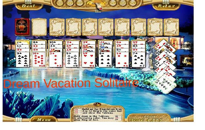 Dream Vacation Solitaire comes with good graphic interface that will offer you a better playing experience with lots of helpful tips!