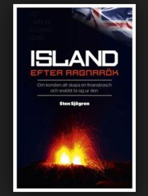 Island efter Ragnarök - om konsten att skapa en finanskrasch och snabbt ta sig ur den