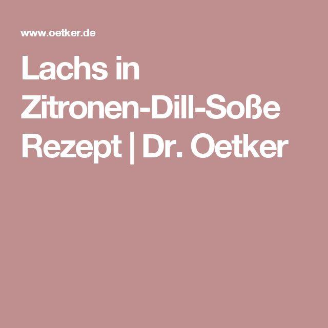 Lachs in Zitronen-Dill-Soße Rezept   Dr. Oetker