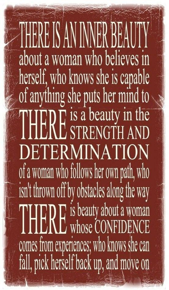There is an inner beauty about a woman ...