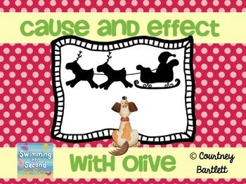 """Cause and Effect minilesson with """"Olive, the Other Reindeer"""" - lesson plan, printables, centers"""