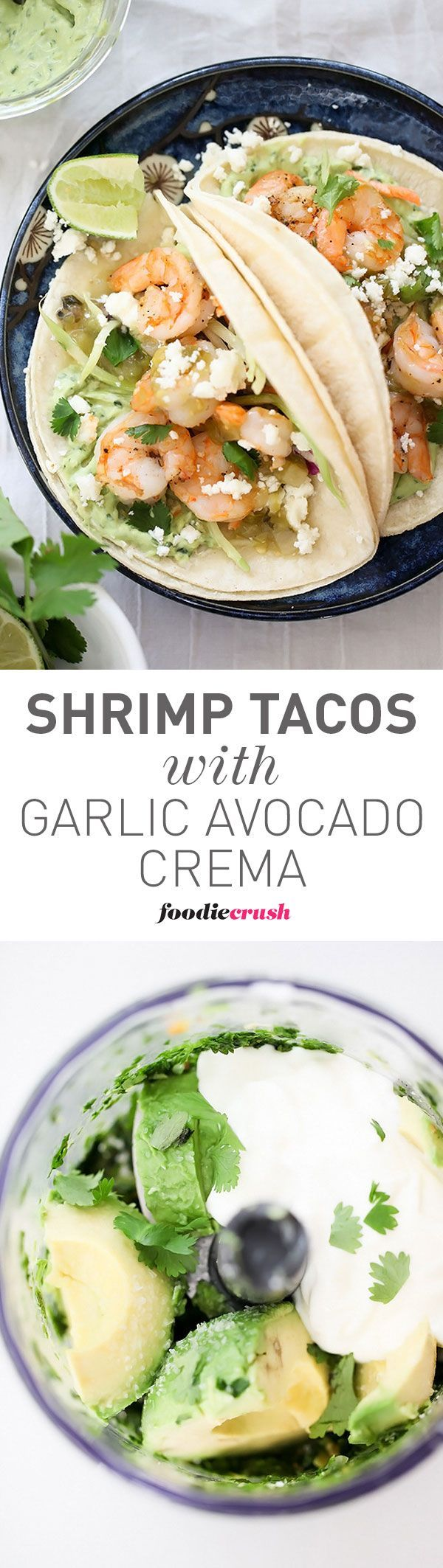 Garlic adds a flavorful touch to these shrimp tacos topped with salsa verde and an avocado cream sauce for an easy dinner | foodiecrush.com