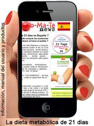 La dieta metabólica de 21 dias en España ?