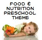 Food and Nutrition Themes and Activities for Preschool
