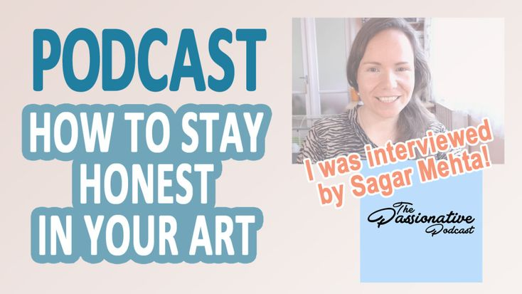I was honored to be interviewed by Sagar Mehta – he is the host of The Passionative Podcast.  In this podcast we talk about staying honest in you art, finding your unique art style.