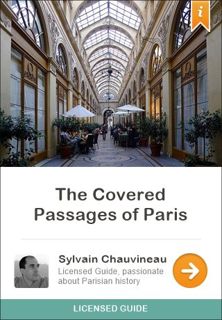 Audio Tour $4 This tour will immerse you in 19th century Paris. In these galleries of more than 2 centuries old, safely tucked away from the outside world, we will trace the footsteps of the French bourgeoisie of the beginning of the industrial era.  Many of these old covered passages have remained untouched since the beginning of the 19th century.  Ancestors of today's shopping malls, they represent the passage of a medieval Paris to a new urban period.  Voice by Anna Wu-Chauvineau