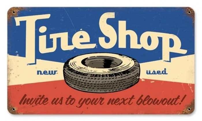 Tire Shop Tin Sign