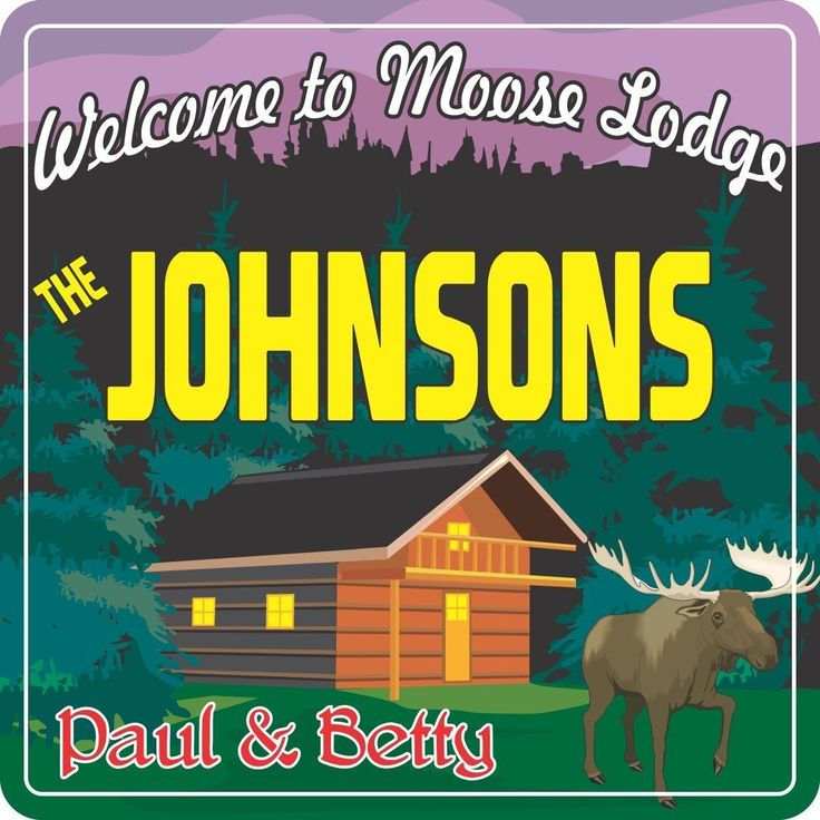 "Moose Lodge Personalized Welcome Sign with Log Cabin. If you spend any time in nature, you will see gorgeous colors and amazing scenery. Our Moose Lodge personalized sign captures the essence of that experience with vibrant colors and a quaint log cabin. A proud moose steps along, lending its name to this beautiful place. The words ""Welcome to Moose Lodge"" appear above your custom names. You may personalize any line. • Printed on Durable Vinyl • Mounted on 1/2'' Weatherproof PVC • UV..."