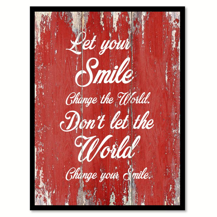 Let your smile change the world Inspirational Quote Saying Gift Ideas Home Décor Wall Art