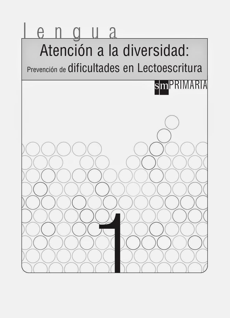 Oratio Orientation: ATENCIÓN A LA DIVERSIDAD. CUADERNO DE PREVENCIÓN DE LAS DIFICULTADES EN LA LECTO-ESCRITURA.