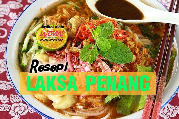 Resepi #LaksaPenang #FoodLover #Malaysia #WomDotMy Asam laksa merupakan makanan
