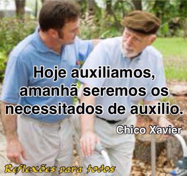 Acesse a mensagem de Chico Xavier e outras mensagens sobre idosos.