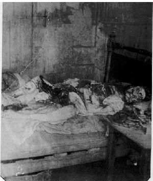 Mary Jane Kelly  - a police photograph of death scene - one of Jack the Ripper' victims.
