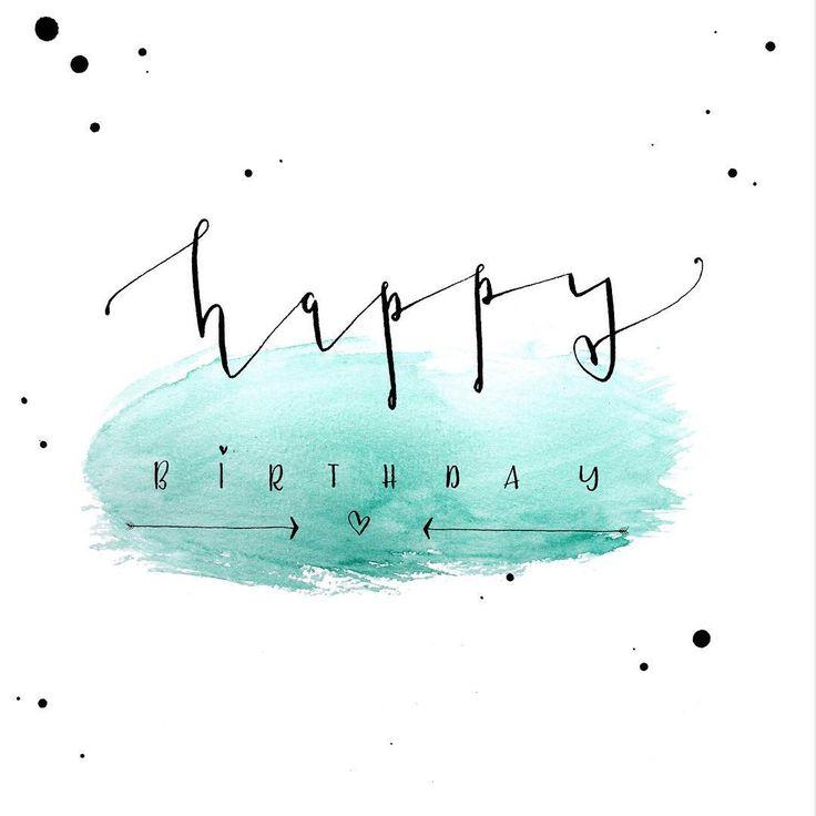 happy birthday Geburtstagskarte selbst gestalten - Handlettering mit Tusche & Feder auf Aquarellhintergrund - DIY Tutorial für diesen Schriftzug mit Vorlage als Download auf eineckig.com