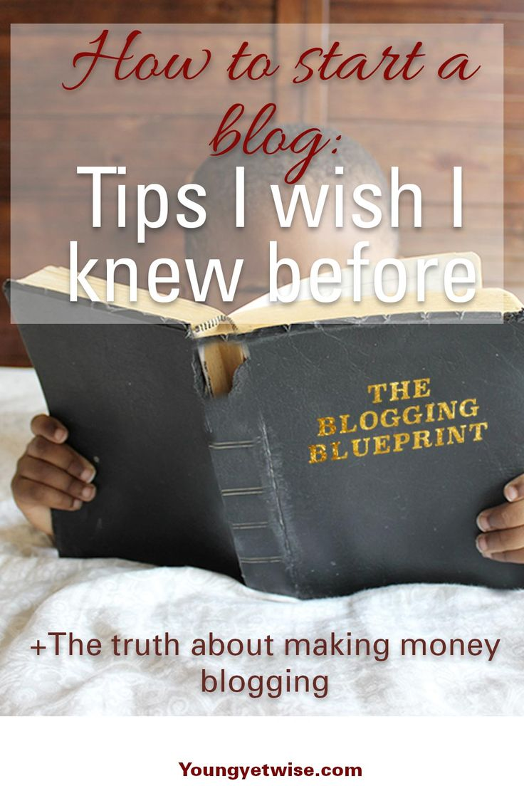 How to start a blog: Tips I wish I knew before I started blogging. I've read many how to start a blog posts, but this one is super real, she breaks down everything and even gives you the real deal behind making money online. A must read! http://youngyetwise.com/how-to-start-a-blog-top-tips-i-wish-i-knew-before-i-started/