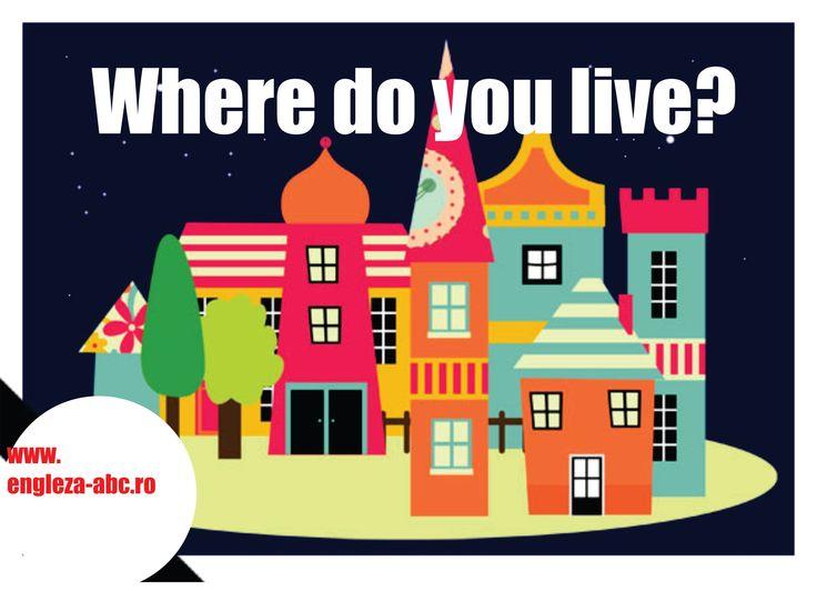 Engleza ABC online Unde locuiesti?/ Where do you live?