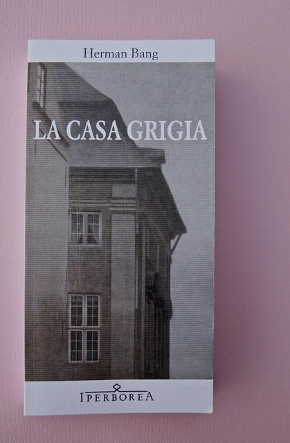 Herman Bang, La casa grigia, Iperborea 2012; [resp. grafiche non indicate]. Copertina (part.), 1 by federico novaro, via Flickr
