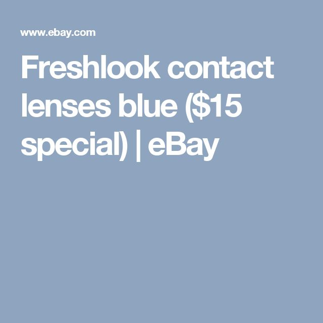 Freshlook contact lenses blue ($15 special) | eBay