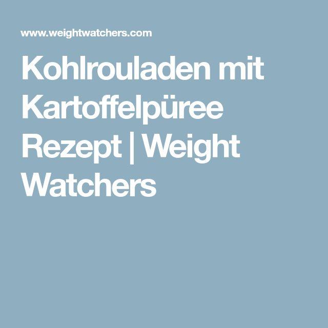 Kohlrouladen mit Kartoffelpüree Rezept | Weight Watchers