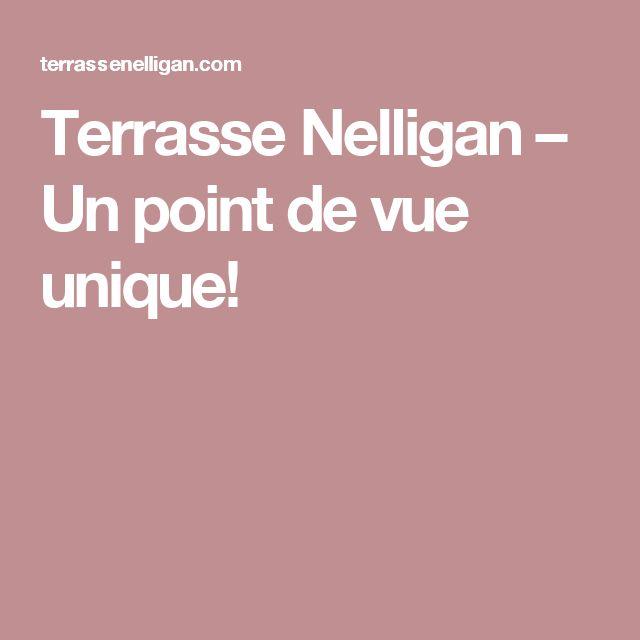 Terrasse Nelligan – Un point de vue unique!
