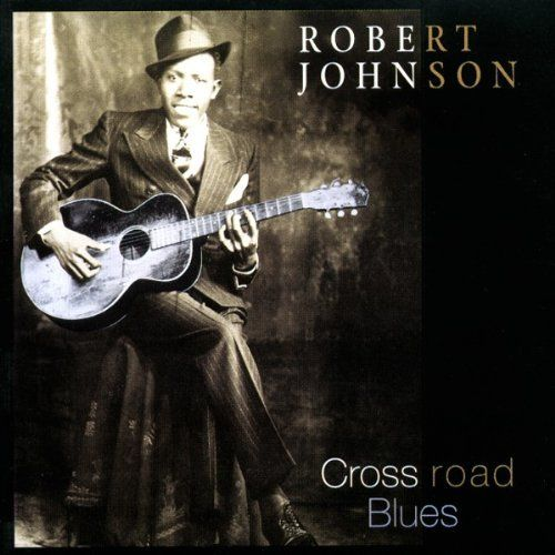 robery johnson Album cover | Robert Johnson album covers - bliss